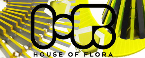 HOUSE OF FLORA