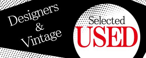 USED / DESIGNERS & VINTAGE